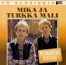 20 Suosikkia / Runkomäen iltamat/Mika ja Turkka Mali