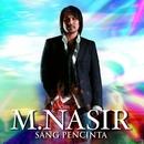 Sang Pencinta/M Nasir