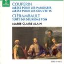 Couperin : Messe pour les paroisses & Messe pour les couvents/Marie-Claire Alain