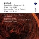 Bach, JS : Brandenburg Concertos Nos 1 - 3 & Flute Concerto  -  Apex/Ton Koopman & Amsterdam Baroque Orchestra