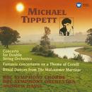 Tippett: Concerto for Double String Orchestra, Fantasia Concertante & Ritual Dances/Andrew Davis