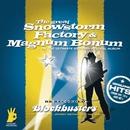 Snowstorm-Factory-Magnum Bonum/Snowstorm-Factory-Magnum Bonum