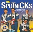 The Spotnicks/The Spotnicks