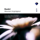 Handel : Messiah [Highlights]  -  Apex/Raymond Leppard