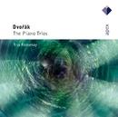 Dvorák : Piano Trios 1-4 [Complete]  -  APEX/Trio Fontenay