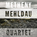 Quartet/Pat Metheny/Brad Mehldau