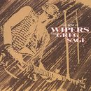 Best Of The Wipers And Greg Sage/The Wipers