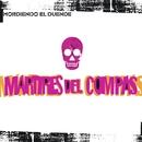Mordiendo El Duende/Martires Del Compas