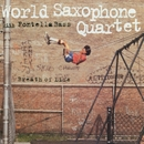 Breath Of Life/World Saxophone Quartet