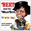 Hoppa Hulle/Bert & His Willis Boys