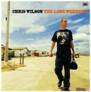 The Long Weekend/Chris Wilson
