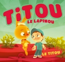 Le Titou [Bundle Clip + Single]/Titou Le Lapinou