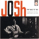 Josh White Sings Ballads And Blues/Josh White