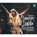 Saint-Saëns : Samson et Dalila/José Cura, Olga Borodina, Colin Davis & London Symphony Orchestra