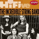 Rhino Hi-Five: The Incredible String Band/The Incredible String Band