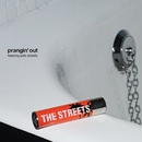 Prangin' Out - CD Maxi/The Streets
