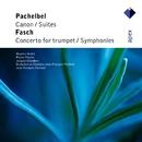 Pachelbel & Fasch : Orchestral Works  -  Apex/Maurice André, Pierre Pierlot, Jean-François Paillard & Orchestre de Chambre Jean-François Paillard