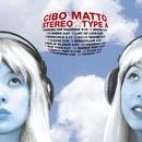 Stereotype A/Cibo Matto