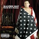 Girth Of A Nation (U.S. Version)/Ralphie May