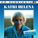 20 Suosikkia / Puhelinlangat laulaa/Katri Helena