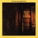 Keep The Faith/Black Oak Arkansas