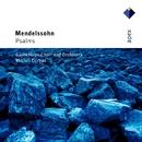 Mendelssohn : Psalms  -  Apex/Christiane Baumann, Nathalie Stutzmann, Pierre-André Blaser, Philippe Huttenlocher, Michel Corboz & Gulbenkian Orchestra