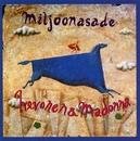 Hevonen &  Madonna/Miljoonasade