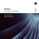 Brahms : Deutsche Volkslieder  -  Apex/Stephan Genz & Roger Vignoles