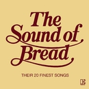 The Sound Of Bread/Bread