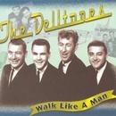 Walk Like A Man/The Delltones