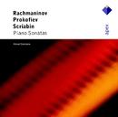 Rachmaninov, Prokofiev & Scriabin : Piano Sonatas  -  Apex/Alexei Sultanov
