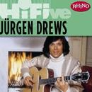 Rhino Hi-Five: Jürgen Drews/Jürgen Drews