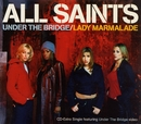 Under The Bridge/All Saints