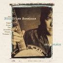 The Bluegrass Sessions: Tales From The Acoustic Planet, Volume 2/Bela Fleck and the Flecktones