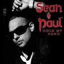 Hold My Hand/Sean Paul