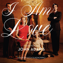 I Am Love Soundtrack by John Adams/John Adams