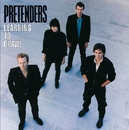 Learning To Crawl [Expanded and Remastered]/Pretenders