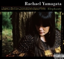 Elephants...Teeth Sinking Into Heart (Standard Version)/Rachael Yamagata