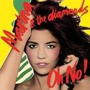 Oh No!/Marina And The Diamonds