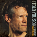 I Told You So - The Ultimate Hits Of Randy Travis/Randy Travis