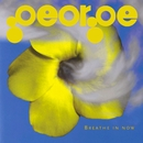 Breathe In Now/George