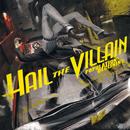 Population: Declining/Hail The Villain