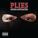 Goon Affiliated/Plies