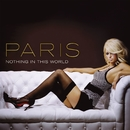 Nothing In This World (U.K. 2-Track)/Paris Hilton