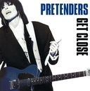 Get Close [Expanded]/Pretenders