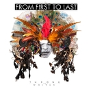 Throne To The Wolves/From First To Last