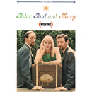 Moving/Peter, Paul & Mary
