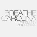 It's Classy, Not Classic/Breathe Carolina