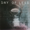 Ad Hoc/Day Of Less