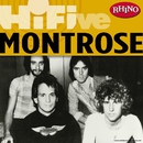 Rhino Hi-Five: Montrose/Montrose